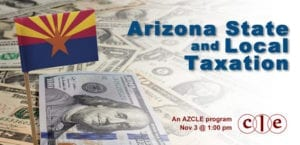 CLE Arizona State and Local Taxation